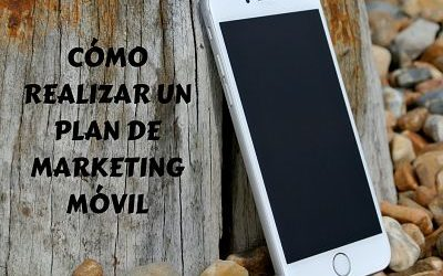 Cómo realizar un plan de marketing móvil